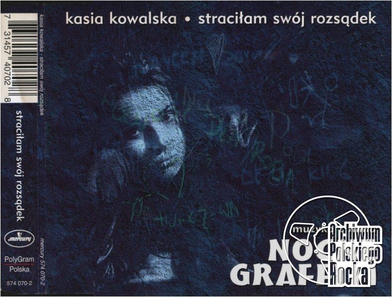 Kasia Kowalska - Straciłam swój rozsądek