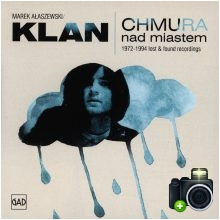 Klan - Chmura nad miastem - 1972-1994 Lost & Found Recordings