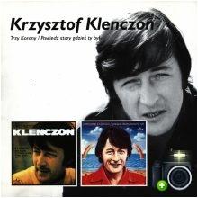 Krzysztof Klenczon - Trzy korony / Powiedz stary gdzieś ty był