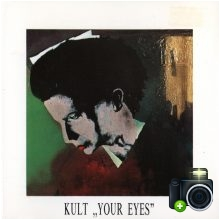 Kult - Your Eyes