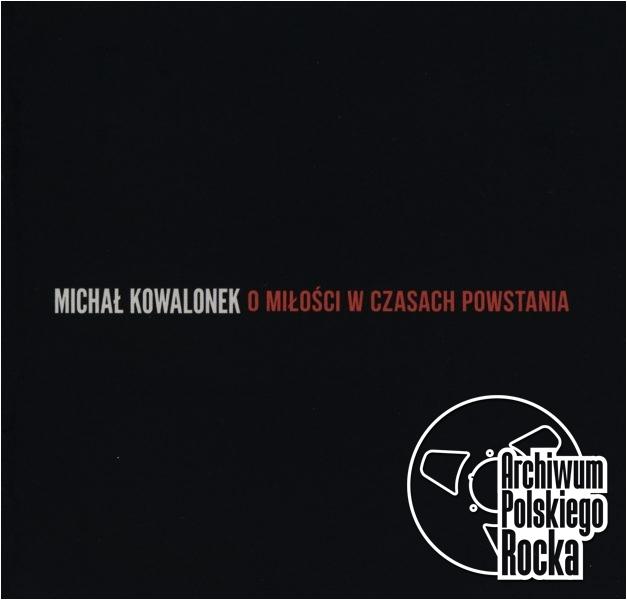 Michał Kowalonek - O miłości w czasach powstania