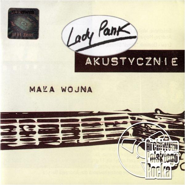 Lady Pank - Akustycznie: Mała wojna