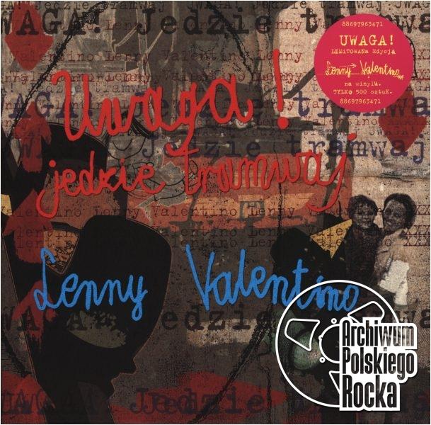 Lenny Valentino - Uwaga jedzie tramwaj