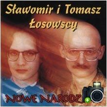 Sławomir i Tomasz Łosowscy - Nowe narodziny