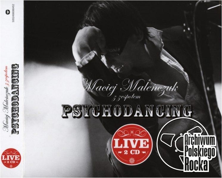 Maleńczuk Maciej - Psychodancing Live