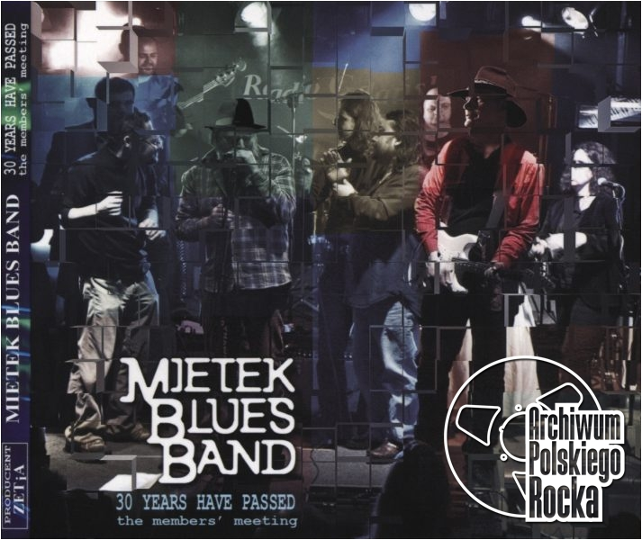 Mietek Blues Band - 30 Years Have Passed