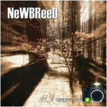 Newbreed - If I Were The Rain