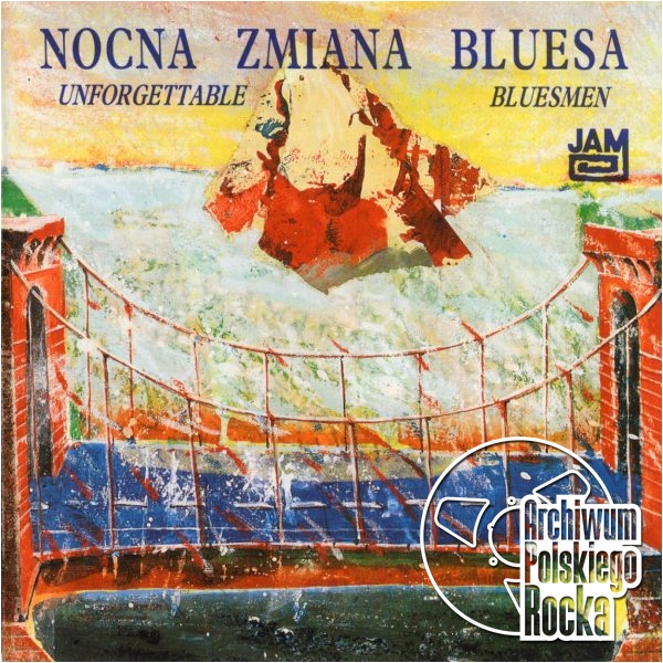 Nocna Zmiana Bluesa - Unforgettable Bluesmen