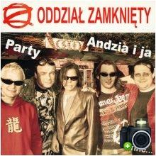 Oddział Zamknięty - Party