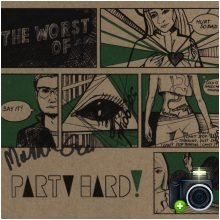 Party Hard - The Worst Of