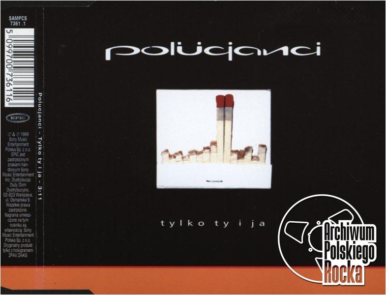 Polucjanci - Tylko ty i ja