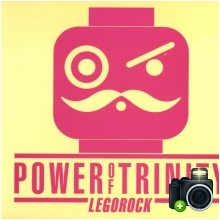 Power Of Trinity - Legorock