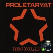 Proletaryat - Recycling