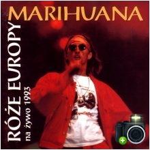 Róże Europy - Marihuana - Na żywo 1993