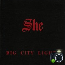 She - Big City Lights