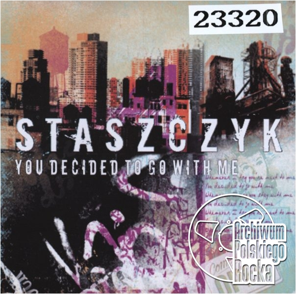 Staszczyk - You Decide To Go With Me
