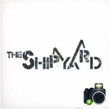 The Shipyard - Downtown