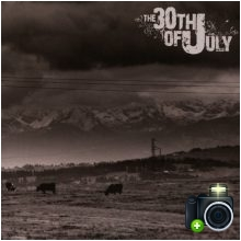 The 30th of July - The 30th of July