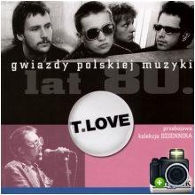 T.Love - Gwiazdy polskiej muzyki lat 80