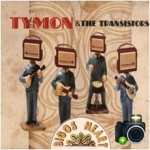 Tymon & The Transistors - Bigos Heart