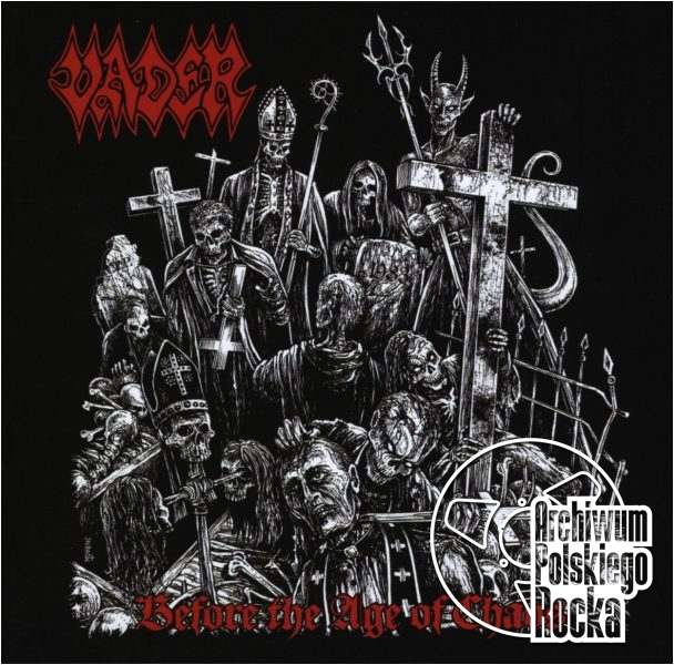 Vader - Before The Age Of Chaos - Live 2015