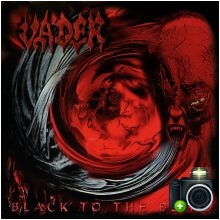 Vader - Black To The Blind