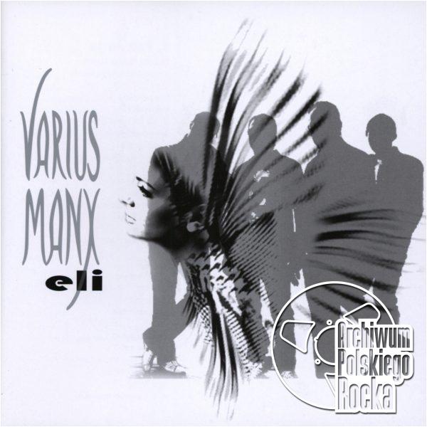 Varius Manx - Eli