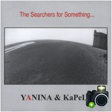 Yanina - The Searchers For Something